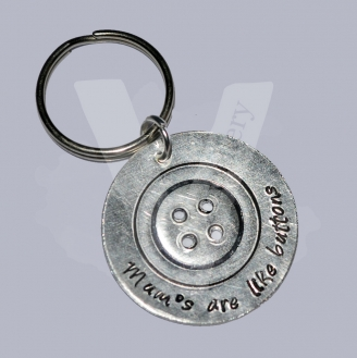 """Mum's are like buttons"" Etched Button Disc Keyring"
