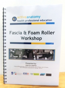 Fascia & Foam Roller Distance Education Workshop Manual