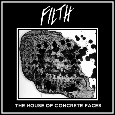 "Filth ""The House of Concrete Faces"" CD"