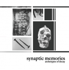 """Synaptic Memories """"Archetypes of Decay"""" CD"""